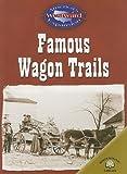 Famous Wagon Trails, Christy Steele, 083685795X