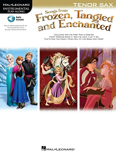 Songs from Frozen, Tangled and Enchanted - Tenor Sax Songbook