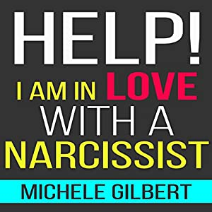 Help! I'm in Love with a Narcissist Audiobook