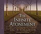 img - for The Infinite Atonement by Tad R. Callister (2012-03-27) book / textbook / text book