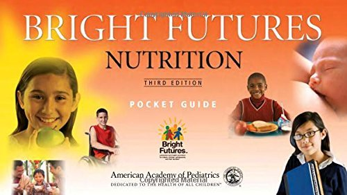 By Katrina Holt MPH MS RD - Bright Futures Pocket Guide Nutrition (Third Edition) (2011-01-29) [Spiral-bound]