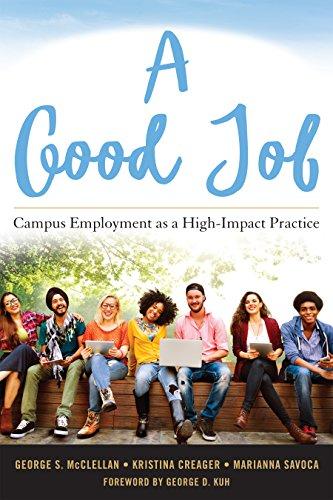 A Good Job: Campus Employment as a High-Impact Practice