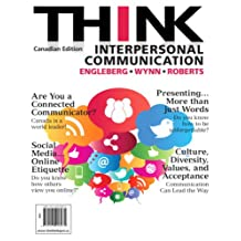 THINK Interpersonal Communication, First Canadian Edition,