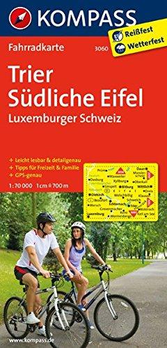 Trier - Südliche Eifel - Luxemburger Schweiz: Fahrradkarte. GPS-genau. 1:70000 (KOMPASS-Fahrradkarten Deutschland, Band 3060)