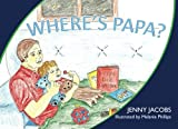 img - for Where's Papa? book / textbook / text book