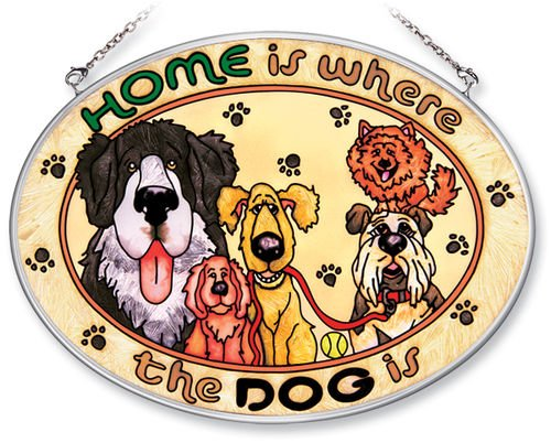 Amia Hand Painted Glass Suncatcher with Home Is Where The Dog Is Design, 5-1/4-Inch by 7-Inch Oval (Dog Suncatcher)