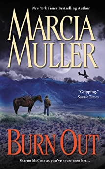 Burn Out (A Sharon McCone Mystery Book 25) by [Muller, Marcia]
