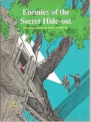 Enemies of the Secret Hide-out