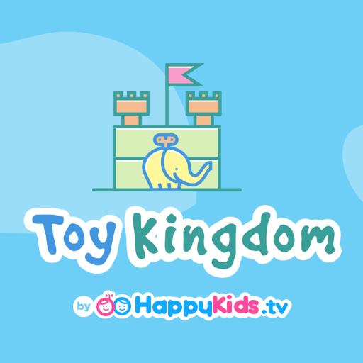 (Toy Kingdom by HappyKids.tv)