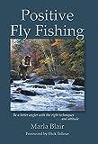 Positive Fly Fishing, Marla Blair, 1592287255