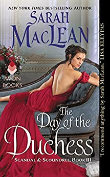 The Day of the Duchess: Scandal & Scoundrel, Book III by [MacLean, Sarah]