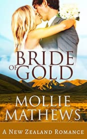 Bride of Gold: (Clean & Wholesome Contemporary Romance)