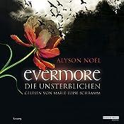 Die Unsterblichen (Evermore 1) | Alyson Noël