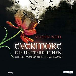 Die Unsterblichen (Evermore 1) Hörbuch