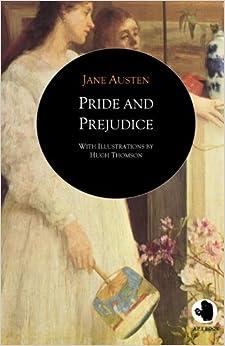 Pride and Prejudice (ApeBook Classics: illustr. by Hugh Thomson) (Victorian Writers)