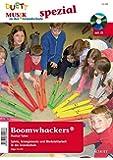 Boomwhackers ®: Ausgabe mit CD. (Musik in der Grundschule spezial)
