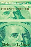 img - for White Collar Woman 5: The Entrepreneur book / textbook / text book