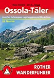 Ossola-Täler: Zwischen Nufenenpass, Lago Maggiore und Monte Rosa. 52 Touren (Rother Wanderführer)