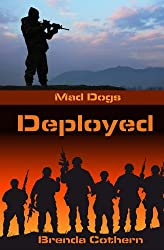 Deployed (Mad Dogs Book 2)