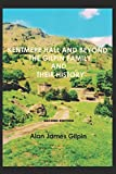 img - for KENTMERE HALL AND BEYOND, THE GILPIN FAMILY AND THEIR HISTORY book / textbook / text book