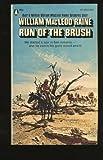 Run of the Brush, William MacLeod Raine, 0445203269