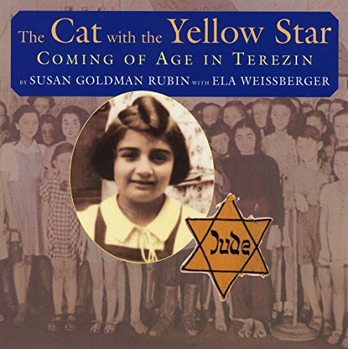 The Cat with the Yellow Star: Coming of Age in Terezin]()