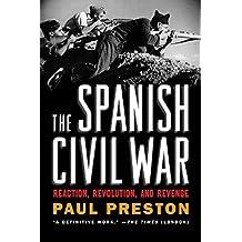 Spanish Civil War: Reaction Revolution And Revenge