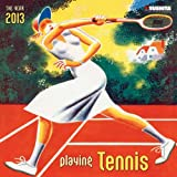 Playing Tennis 2013