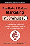 Free Radio & Podcast Marketing In 30 Minutes: Fire