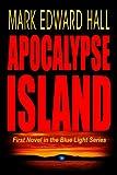 Apocalypse Island (Blue Light Series Book 1)