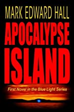 Apocalypse Island (Blue Light Series Book 1)
