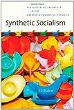 Synthetic Socialism, Eli Rubin, 0807832383