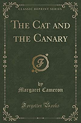 The Cat and the Canary (Classic Reprint)