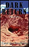 Dark Return: Belterra, Book 2 (Time After Time)