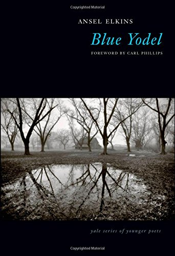Blue Yodel (Yale Series of Younger Poets)