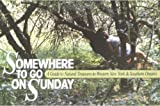 img - for Somewhere to Go on Sunday book / textbook / text book
