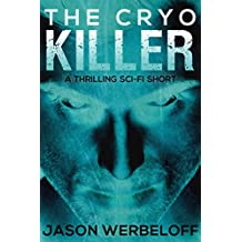 The Cryo Killer: A Thrilling Sci-fi Short