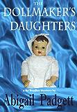 The Dollmaker's Daughters (Bo Bradley Series Book 5)
