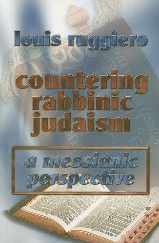 Read Online Countering Rabbinic Judaism pdf