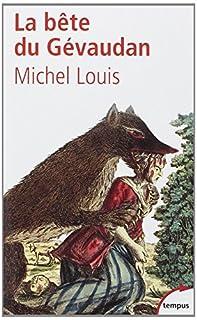 La bête du Gévaudan, Louis, Michel