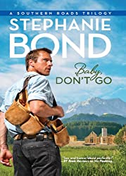 Baby, Don't Go (Southern Roads - Book 4): 3
