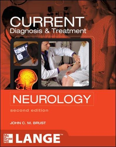 CURRENT Diagnosis & Treatment Neurology, Second Edition (LANGE CURRENT Series)