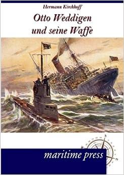 Book Otto Weddigen und seine Waffe