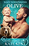 Olive: BBW Almost Secret Baby Shape Shifter Romance (Baby Whisperers Book 1)