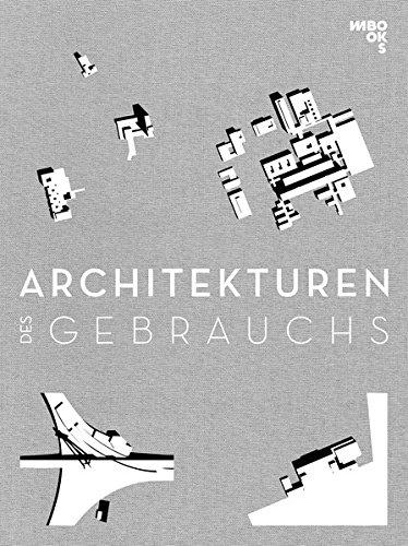 Architekturen des Gebrauchs: Die Moderne beider deutscher Staaten 1960 - 1979 Gebundenes Buch – 4. September 2017 Dina Dorothea Falbe Christopher Falbe Mark Escherich Dieter Rogalla