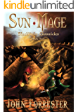 Sun Mage (An Epic Fantasy Adventure Series) (Blacklight Chronicles Book 2)