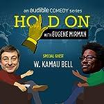 W. Kamau Bell Encounters Imperfect Strangers | Eugene Mirman,W. Kamau Bell