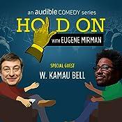 32: W. Kamau Bell Encounters Imperfect Strangers | Eugene Mirman, W. Kamau Bell