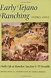 Early Tejano Ranching, Andrés Sáenz, 1585441635