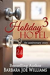 Holiday Hotel 3: An anniversary story
